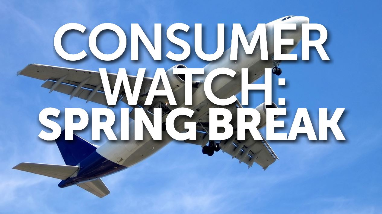 CONSUMER WATCH SPRING BREAK_178198