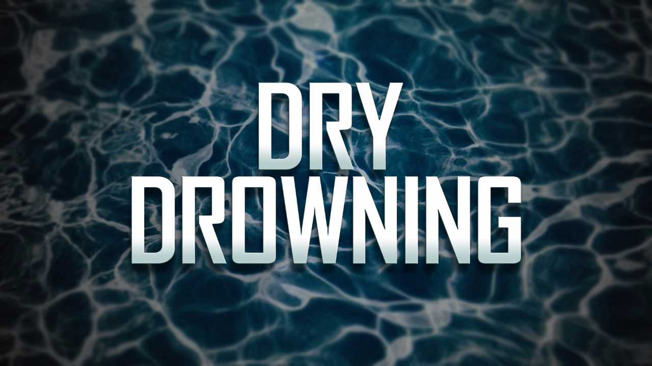 DRY DROWNING_444245
