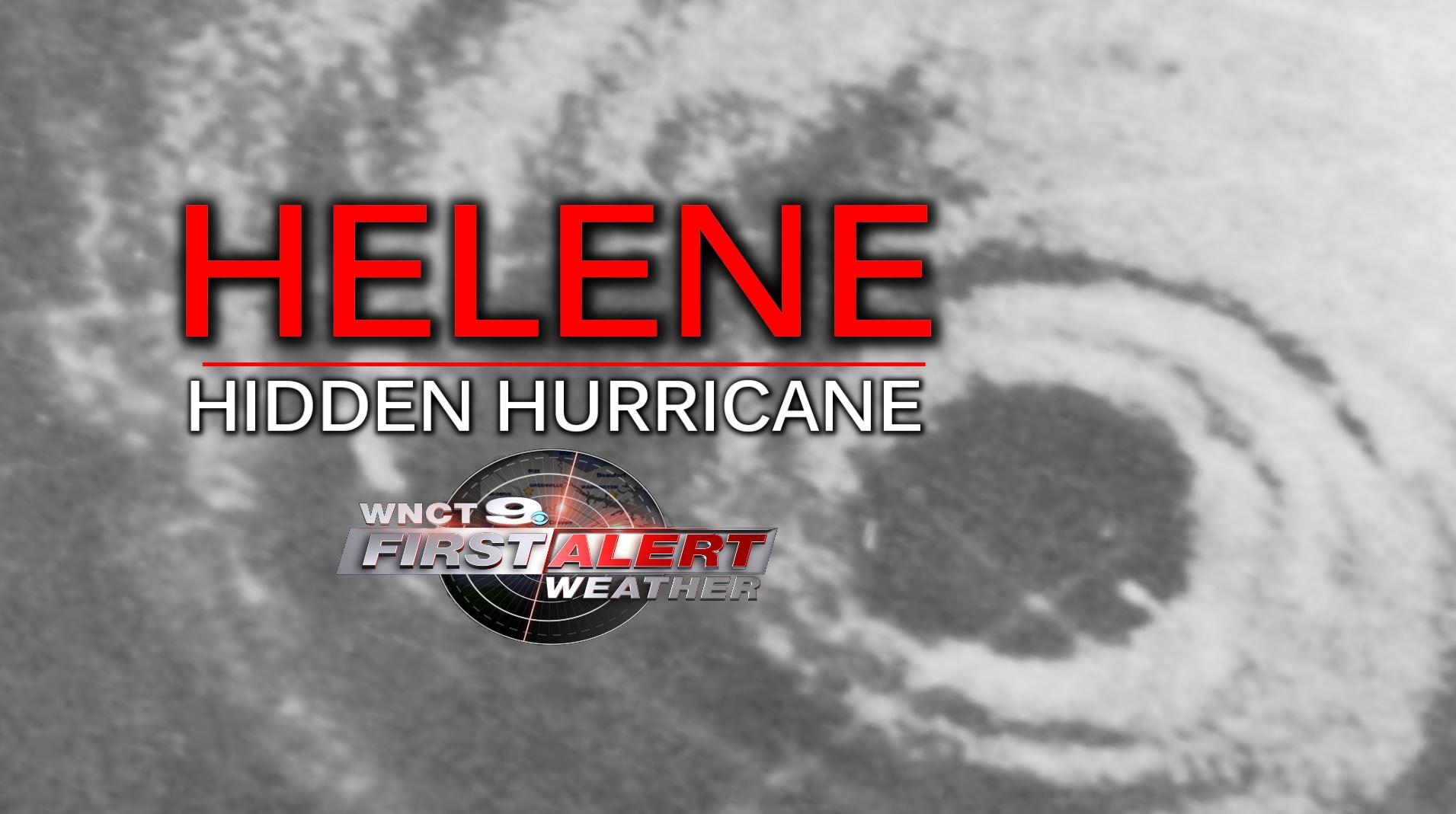 Helene: Hidden Hurricane