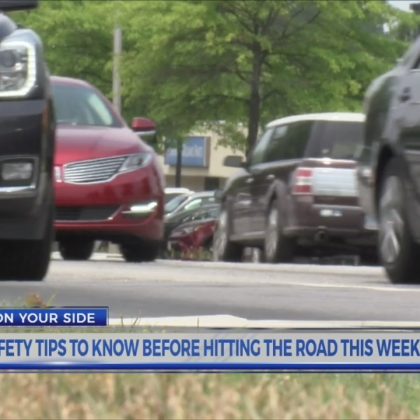 Safety tips to know before hitting the road this weekend
